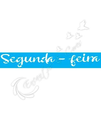 STENCIL JOIA JK 424 SEMANINHA SEGUNDA FEIRA